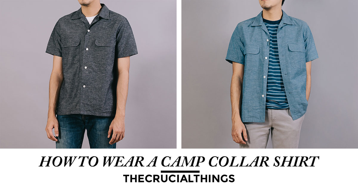 camp collar shirt - thecrucialthings